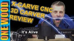 X-Carve 3D carver CNC review